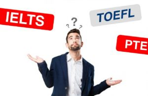 A Person In A Confusing Stage While Choose For IELTS, TOEFL And PTE.